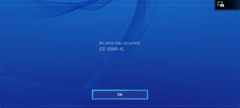 """Sony Investigating PS4 CE-33945-4 Error Code, """"A Very"""