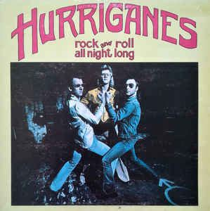 Hurriganes - Rock And Roll All Night Long | Releases | Discogs
