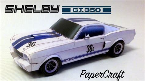 Shelby GT350R 1965 PaperCraft - YouTube