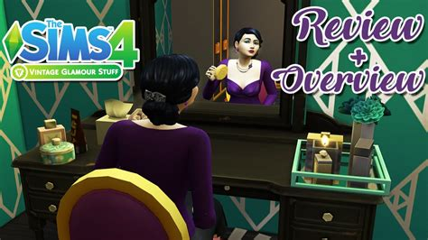 Vintage Glamour Stuff Pack Review + Overview || The Sims 4
